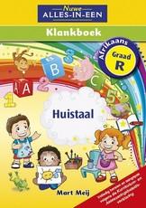 Nuwe Alles-In-Een: Klankboek : Graad R: Leerderboek