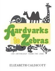 Aardvarks to Zebras: (An Anthology of Zoological Verse)