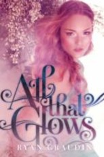 All That Glows (eBook)