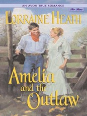 Avon True Romance: Amelia and the Outlaw (eBook)