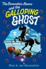 Berenstain Bears Chapter Book: The Galloping Ghost (eBook)