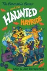 Berenstain Bears Chapter Book: The Haunted Hayride (eBook)
