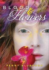 Blood & Flowers (eBook)