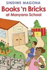 Books 'n bricks at Manyano school