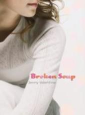 Broken Soup (eBook)
