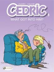Cedric Vol.3: What Got into Him