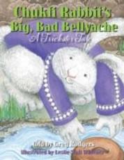 Chukfi Rabbit's Big, Bad Bellyache (eBook)