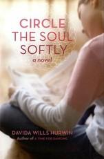 Circle the Soul Softly (eBook)
