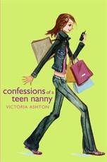Confessions of a Teen Nanny (eBook)