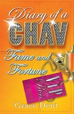 Diary of a Chav: Fame and Fortune
