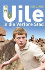 Die Uile in Die Verlore Stad: Boek 6
