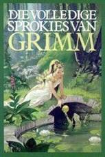 Die volledige sprokies van Grimm
