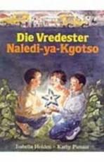 Die Vredester / Naledi-ya-Kgotso