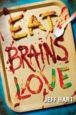 Eat, Brains, Love (eBook)
