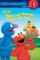 Elmo and Grover, Come on Over (Sesame Street) (eBook)