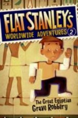 Flat Stanley's Worldwide Adventures #2: The Great Egyptian Grave Robbery (eBook)