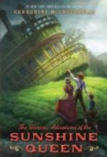 Glorious Adventures of the Sunshine Queen (eBook)