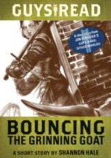 Guys Read: Bouncing the Grinning Goat (eBook)