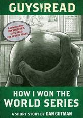 Guys Read: How I Won the World Series (eBook)