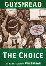 Guys Read: The Choice (eBook)