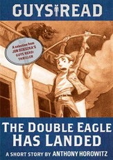 Guys Read: The Double Eagle Has Landed (eBook)