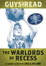 Guys Read: The Warlords of Recess (eBook)
