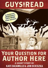 Guys Read: Your Question for Author Here (eBook)