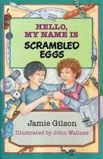 Hello, My Name Is Scrambled Eggs (eBook)