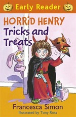 Horrid Henry Early Reader: Horrid Henry Tricks and Treats