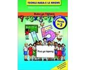 Tsohle-hara-e le nngwe: Mananeo a Ho Ithuta a Hokahaneng: Grade 3: Teacher's book plus CD