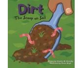 Dirt: The Scoop on Soil