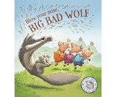Fairytales Gone Wrong: Blow Your Nose, Big Bad Wolf!