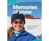 Memories of snow: Level 7D: Gr 6 - 7: Reader