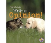 Pick a Picture, Write an Opinion!
